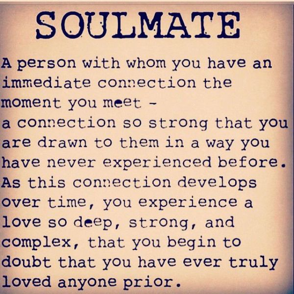 868b8146f552bb0de03c66b1f47c32b4--soul-mate-quotes-soulmate-love-quotes